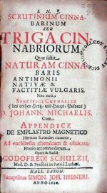 Scrutinium Cinnabarinum Seu Triga Cinnabriorum, Qvae sistit Naturam...