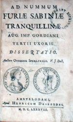Ad Nummum Furiae Sabiniae Tranquillinae Aug. Imp. Gordiani Tertii Uxoris. Dissertatio.
