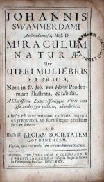 Miraculum Naturae Sive Uteri Muliebris Fabrica, Notis D. Joh. van Horne...