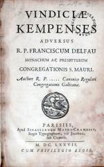 Vindiciae Kempenses Adversus R. P. Franciscum Delfau