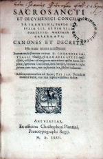 Sacrosancti Et Oecvmenici Concillii Tridentini, .Canones Et Decreta