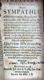 Theatrum Sympatheticum, in quo Sympathiae Actiones variae, singulares...
