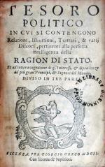 Tesoro Politico In Cvi Si Contengono Relationi, Istruttioni, Trattati...