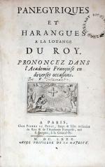 Panegyriques Et Harangues A La Louange Du Roy...
