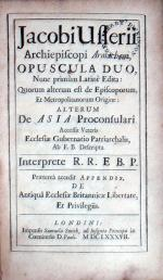 Opuscula Duo, …de Episcoporum, Et Metropolitanorum Origine...