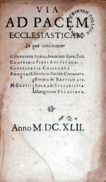 Via Ad Pacem Ecclesiasticam In qua continentur Confessio Fidei...