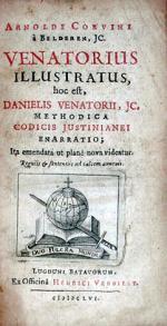 Venatorius Illustratus, hoc, est, …Methodica Codicis Justinianei Enarratio