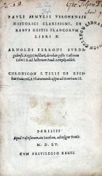 De Rebvs Gestis Francorvm Libri X. Arnoldi Ferroni…
