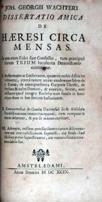 Dissertatio Amica De Haeresi Circa Mensas. In qua cum Fidei suae...