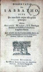 Dissertatio De Sabbatho; Sive De vero sensu atque usu quarti praecepti