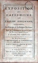 Exposition Du Catechisme De L'Eglise Anglicane, Où sont expliquez...