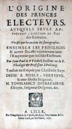 L'Origine Des Princes Electevrs, Avsqvels Sevls Appartient L'Election...