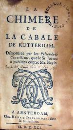 La Chimere de La Cabale de Rotterdam, Démontrée par les Prétenduës...