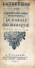 Entretiens sur Le grand Scandale causé par un Livre intitule, La Cabale Chimerique