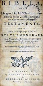 Biblia, Dat is De gantsche H. Schrifture, vervattende alle de Canonijcke...