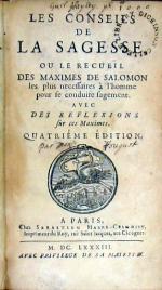 Les Conseils de La Sagesse, Ou Le Recueïl Des Maximes de Salomon...
