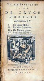 De Crvce Christi Hypomnemata IV
