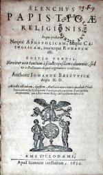 Elenchvs Papisticae Religionis, .Editio Tertia