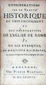 Considerations sur le Traité Historique de L'Establissement et des...