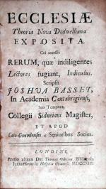 Ecclesiae Theoria Nova Dodwelliana Exposita. Cui accessit Rerum...