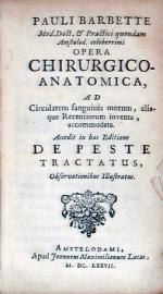 Opera Chirvrgico-Anatomica, . De Peste Tractatus (Pt 2)
