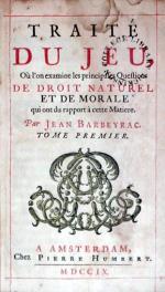 Traité Du Jeu, Où l'on examine les principales Questions De Droit Naturel...