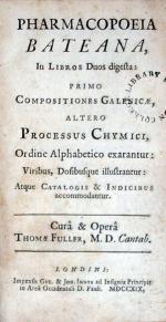 Pharmacopoeia Bateana, In Libros Duos digesta: Primo Compositiones...