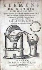 Les Elemens de Chymie..Nouuelle & derniere Edition