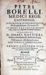 Historiarvm, et Observationvm Medicophysicarum, Centuriae IV... (I)