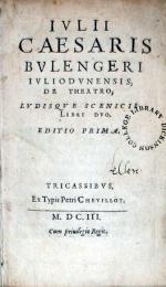 De Theatro, Lvdisqve Scenicis Libri Dvo. Editio Prima
