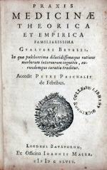 Praxis Medicinae Theorica Et Empirica Familiarissima… (I)