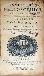 Institutio Philosophica Ad Faciliorem veterum ac recentiorum...