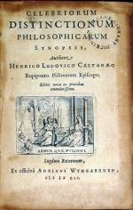 Celebriorum Distinctionum Philosophicarum Synopsis...