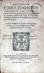 L'Histoire...L'Institution des Princes Chrestiens, & origine des Royaumes