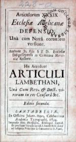 Articulorum XXXIX Ecclesiae Anglicanae Defensio, Unà cum Novâ...