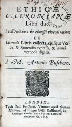Ethicae Ciceronianae Libri duo. Seu Doctrina de Honestè vivendi ratione...