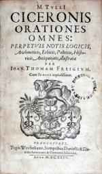 Orationes Omnes: Perpetvis Notis Logicis, Arithmeticis, Ethicis...