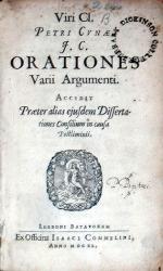 Orationes Varii Argumenti. Accedit Praeter alias ejusdem Dissertationes...