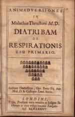 Animadversiones in Malachiae Thrustoni M.D. Diatribam de Respirationis...