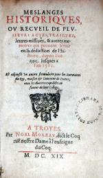 Meslanges Historiqves, Ov Recveil De Plvsievrs Actes, Traictez...