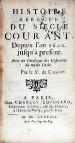 Histoire Abregée Du Siecle Courant, Depuis l'an 1600. jusqu'à present