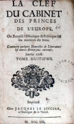 La Clef Du Cabinet Des Princes De L'Europe, Ou Recuëil Historique... (I)