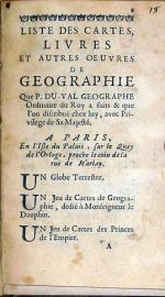 Liste Des Cartes, Livres Et Autres Oeuvres De Geographie Que P. Du-Val...