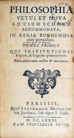 Philosophia Vetus Et Nova Ad Usum Scholae Accommodata...