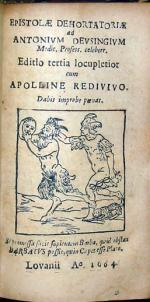 Epistolae Dehortatoriae ad Antonivm Devsingivm…Editio tertia locupletior...