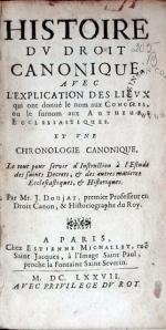 Histoire Dv Droit Canonique, Avec L'Explication Des Lievx... (II)