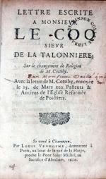 Lettre Escrite A Monsievr Le Coq. Sur le changement de Religion...