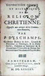 Exposition Solide Et Historique de la Religion Chretienne...