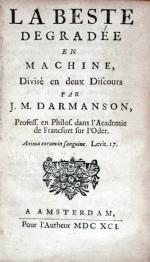 La Beste Degradée en Machine, Divisé en deux Discours