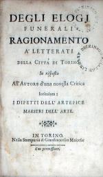Degli Elogj Funerali Ragionamento A'Letterati della Citta' di Torino...
